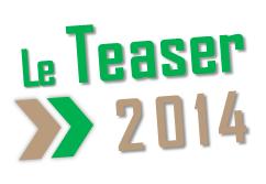 le teaser 2014